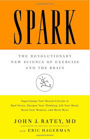 Spark by John Ratey, MD